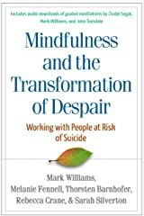 Mindfulness-Based Cognitive Therapy with People at Risk of Suicide Kindle Edition