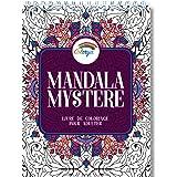 Livre de Coloriage Adulte: Coloriage Mystere Mandala Adulte, le Premier Cahier de Coloriage Mystère Adulte avec Papier Artist