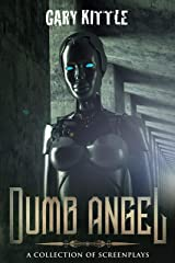 Dumb Angel Kindle Edition