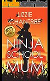 Ninja School Mum (English Edition)