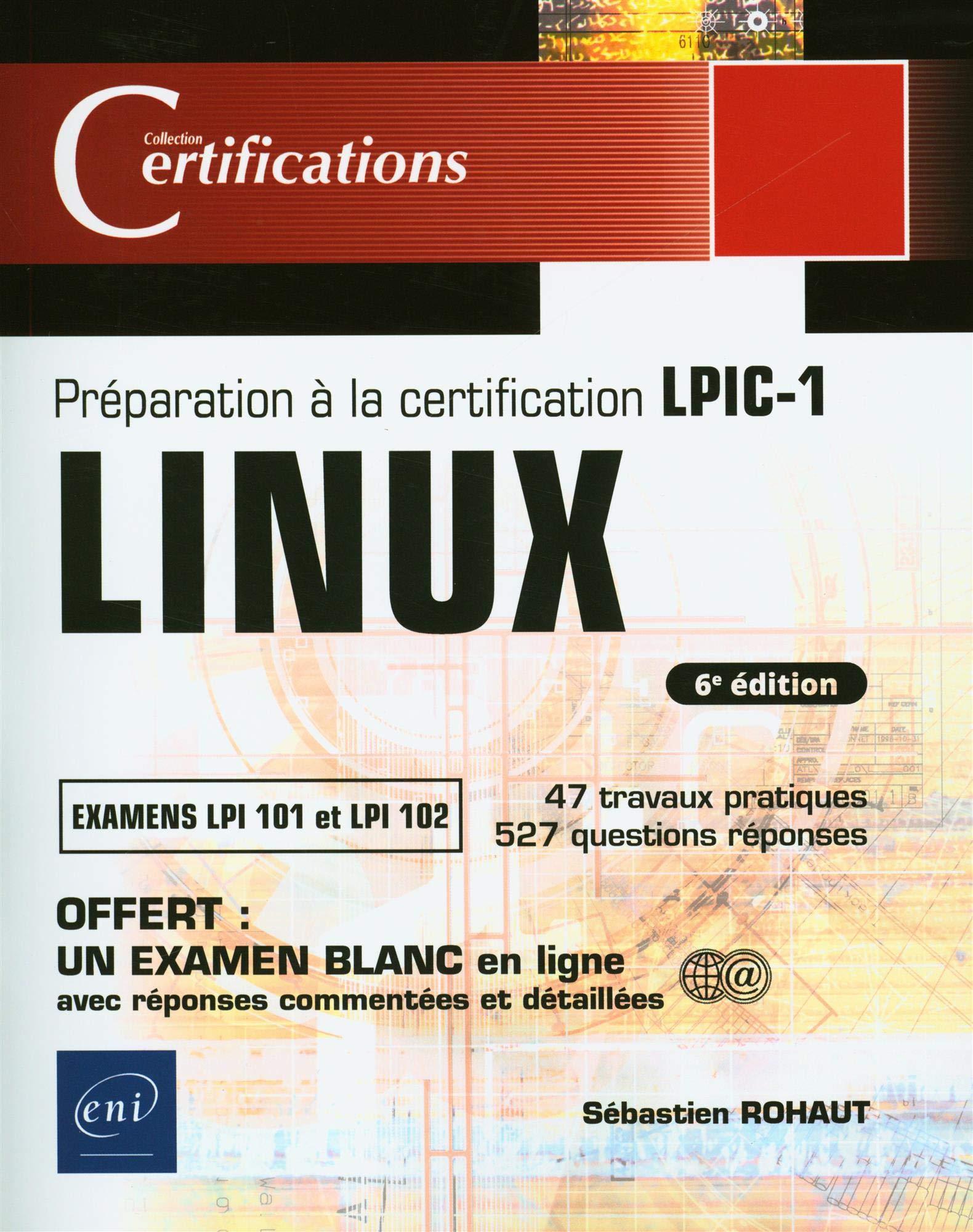 Linux : Préparation à la certification LPIC-1 (examens LPI 101 et LPI 102)