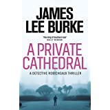 A Private Cathedral (Detective Robicheaux) (English Edition)
