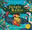 The Jungle Radio: Bird Songs of India