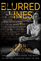 Blurred Lines: A gripping psychological thriller (Behind Closed Doors Book 3) Kindle Edition