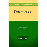 Dubliners: By James Joyce - Illustrated (English Edition)