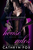 House Rules (Dossier Book 2)
