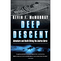 Deep Descent: Adventure and Death Diving the Andrea Doria (English Edition)