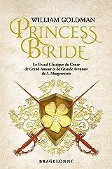 Princess Bride (French Edition) Versión Kindle