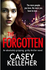 The Forgotten: An absolutely gripping, gritty thriller novel (Byrne Family trilogy Book 3) Kindle Edition