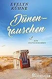 Dünenrauschen: Ein Ostseeroman