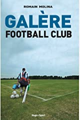 Galère Football Club Format Kindle