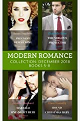 Modern Romance December Books 5-8: Pregnant by the Desert King / The Virgin's Sicilian Protector / Married for His One-Night Heir / Bound by Their Christmas Baby Kindle Edition
