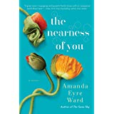The Nearness of You: A Novel
