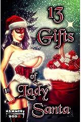 13 Gifts of Lady Santa Kindle Ausgabe