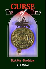 The Curse of Time - Book 1 - Bloodstone Kindle Edition