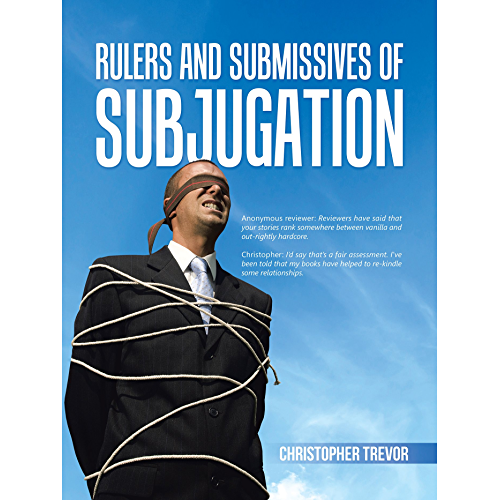 Rulers and Submissives of Subjugation (English Edition)