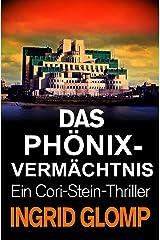 Das Phönix-Vermächtnis (Cori-Stein-Thriller 2) Kindle Ausgabe