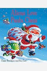 Aliens Love Panta Claus Paperback