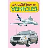 Vehicles (My Jumbo Books)