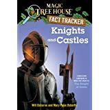 Magic Tree House Fact Tracker #2: Knights and Castles: A Nonfiction Companion to Magic Tree House #2: The Knight at Dawn (A S