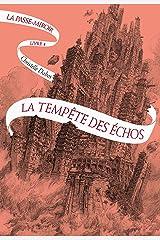 La Passe-miroir (Livre 4) - La Tempête des échos Format Kindle