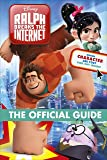 Ralph Breaks the Internet The Official Guide (Wreck It Ralph 2 Movie Guide)