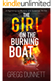 The Girl on the Burning Boat: A Psychological Mystery and Suspense Thriller (English Edition)