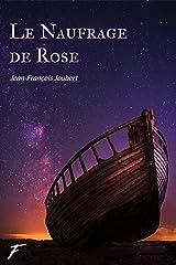 Le naufrage de Rose Format Kindle