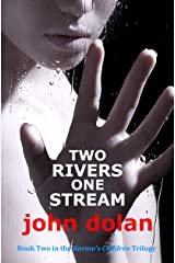 Two Rivers, One Stream (Karma's Children Book 2) Kindle Edition
