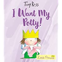 I Want My Potty!: 35th Anniversary Edition: 1 (Little Princess)