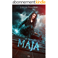 Maja (Le trône d'Illya t. 1)
