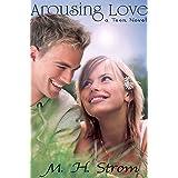 Arousing Love