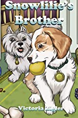 Snowlilie's Brother Kindle Edition