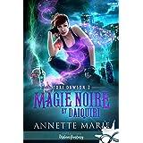 Magie noire et Daiquiri: Tori Dawson, T2