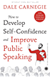 How to Develop Selfconfidence Improve Public Speaking