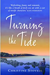 Turning The Tide (Choc Lit) (Little Spitmarsh Book 1) Kindle Edition