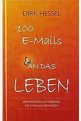 100 E-Mails an das Leben Gebundene Ausgabe