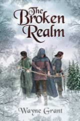 The Broken Realm (The Saga of Roland Inness Book 3) Kindle Edition