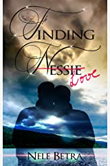 Finding Nessie (Finding Love - Dilogie 1) Kindle Ausgabe
