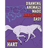 Drawing Animals Made Amazingly Easy (Made Amazingly Easy Series)