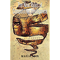 The New Rules of Competitive Intelligence (English Edition)