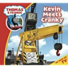 Thomas & Friends: Kevin Meets Cranky (Thomas & Friends Story Time Book 15)