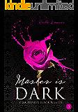 Master is dark Band 3: Pink Hearts, Black Nights