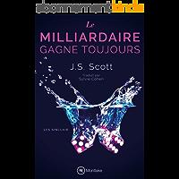 Le milliardaire gagne toujours (Les Sinclair t. 5)