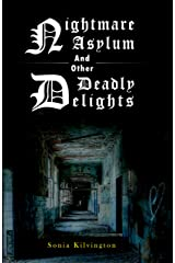 Nightmare Asylum and other Deadly Delights Kindle Edition