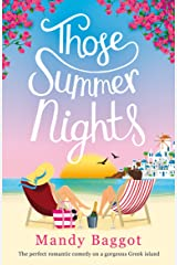 Those Summer Nights: The perfect romantic comedy on a gorgeous Greek island Kindle Edition