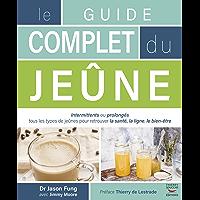 Le guide complet du jeûne (Guides pratiques)