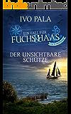 Ein Fall für Fuchs & Haas: Der unsichtbare Schütze - Krimi