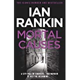 Mortal Causes: From the Iconic #1 Bestselling Writer of Channel 4's MURDER ISLAND (Inspector Rebus Book 6) (English Edition)