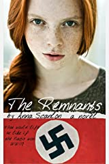 The Remnants: Book One Kindle Edition